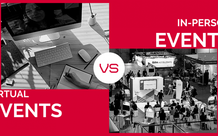In Person vs Virtual Events: No Contest