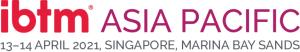 IBTM Asia Pacific (13-14 April 2021) Singapore