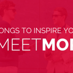 Text says 10 Songs to Inspire you to #MeetMore
