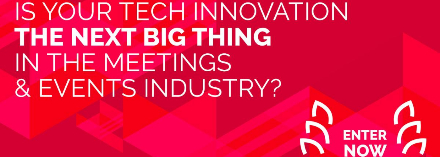 Is your tech innovation the next big thing in the events industry?