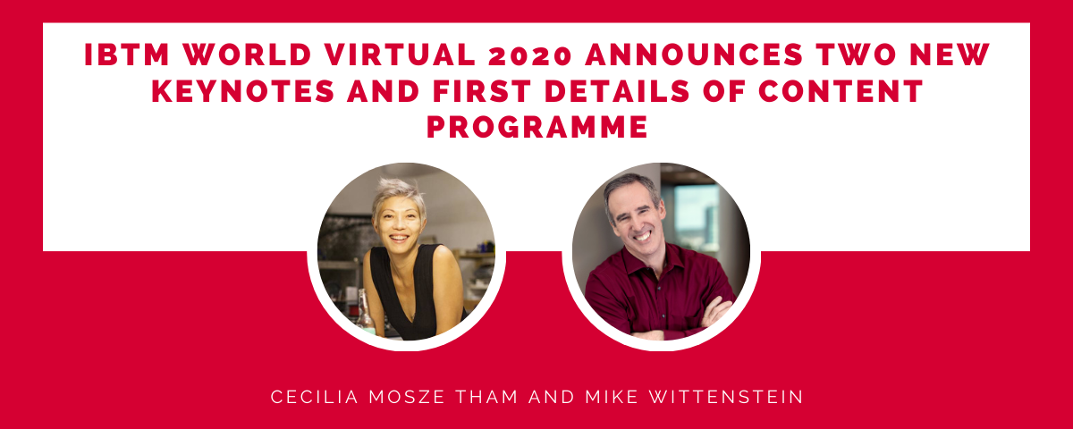 IBTM World Virtual 2020 announces two new keynotes and first details of content programme