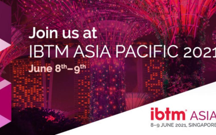 IBTM Asia Pacific, 8 - 9 June 2021